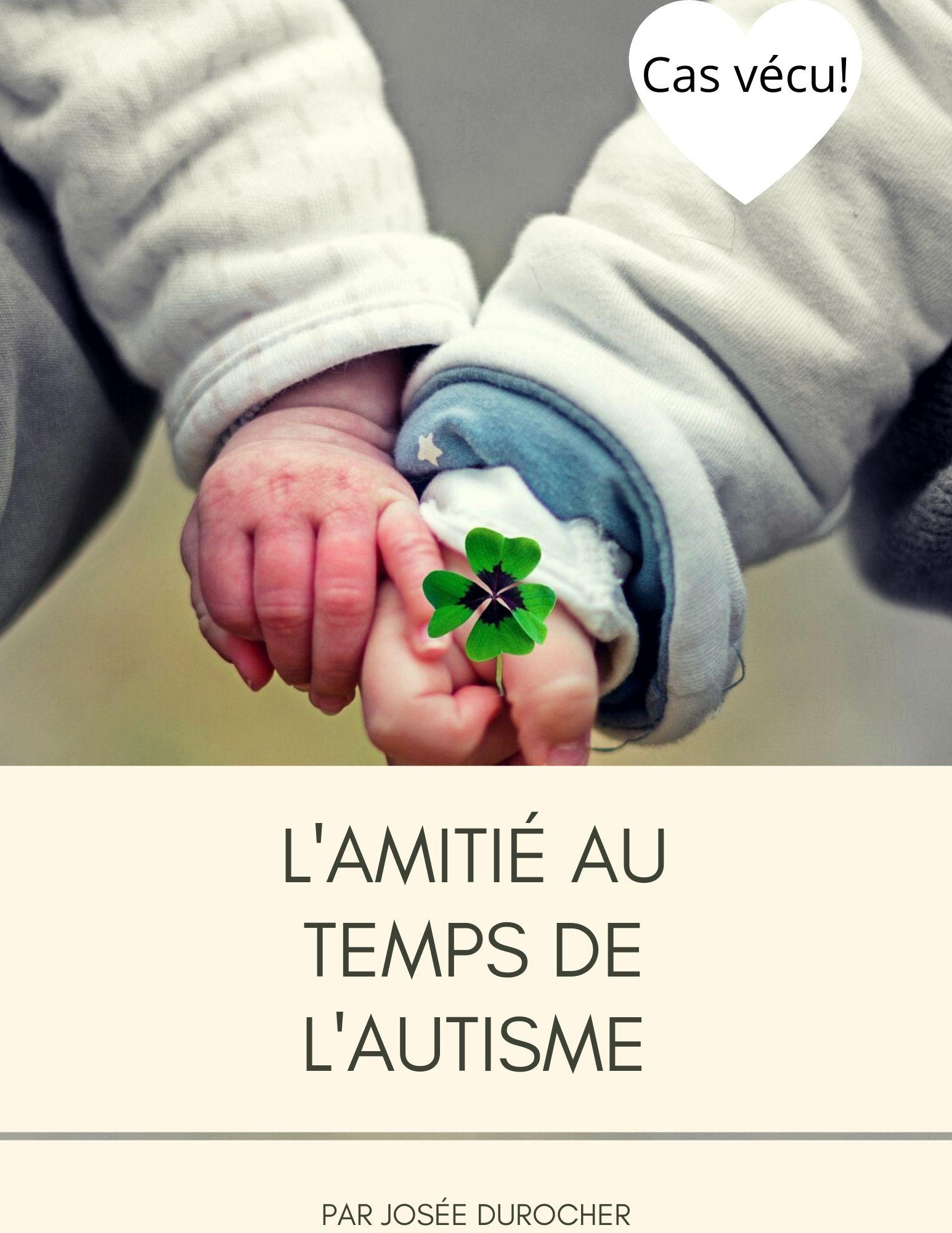 Copy of L'amitié au temps de l'autisme